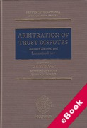 Cover of Arbitration of Trust Disputes: Issues in National and International Law (eBook)
