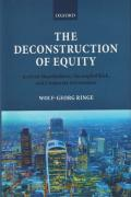 Cover of The Deconstruction of Equity: Activist Shareholders, Decoupled Risk, and Corporate Governance