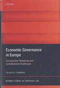 Cover of Economic Governance in Europe: Comparative Paradoxes, Constitutional Challenges
