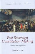 Cover of Post Sovereign Constitutional Making: Learning and Legitimacy