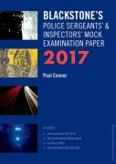 Cover of Blackstone's Police Sergeants & Inspectors Mock Examination Paper 2017