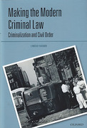 Cover of Making the Modern Criminal Law: Criminalization and Civil Order