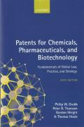 Cover of Patents for Chemicals, Pharmaceuticals and Biotechnology: Fundamentals of Global Law, Practice , and Strategy