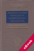 Cover of Attorney-Client Privilege in International Arbitration (eBook)