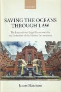 Cover of Saving the Oceans Through Law: The International Legal Framework for the Protection of the Marine Environment