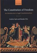 Cover of The Constitution of Freedom: An Introduction to Legal Constitutionalism