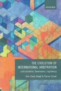 Cover of The Evolution of International Arbitration: Judicialization, Governance, Legitimacy
