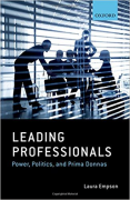 Cover of Leading Professionals: Power, Politics and Prima Donnas