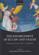 Cover of The Enforcement of EU Law and Values: Ensuring Member States' Compliance