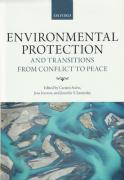 Cover of Environmental Protection and Transitions from Conflict to Peace: Clarifying Norms, Principles, and Practices