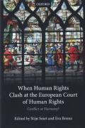 Cover of When Human Rights Clash at the European Court of Human Rights: Conflict or Harmony?