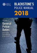 Cover of Blackstone's Police Manual 2018 Volume 4: General Police Duties