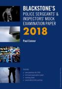 Cover of Blackstone's Police Sergeants & Inspectors Mock Examination Paper 2018