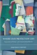 Cover of Where Our Protection Lies: Separation of Powers and Constitutional Review
