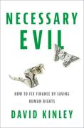 Cover of Necessary Evil: How to Fix Finance by Saving Human Rights