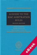 Cover of A Guide to the SIAC Arbitration Rules (eBook)