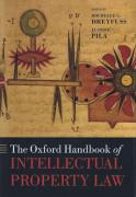 Cover of The Oxford Handbook of Intellectual Property Law
