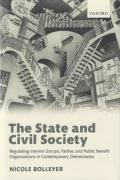 Cover of The State and Civil Society: Regulating Interest Groups, Parties, and Public Benefit Organizations in Contemporary Democracies