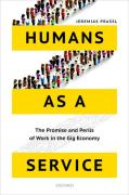 Cover of Humans as a Service: The Promise and Perils of Work in the Gig Economy