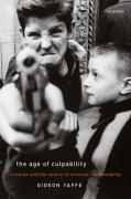 Cover of The Age of Culpability Children and the Nature of Criminal Responsibility