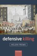 Cover of Defensive Killing: An Essay on War and Self-Defence
