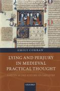Cover of Lying and Perjury in Medieval Practical Thought: A Study in the History of Casuistry