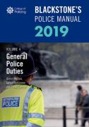 Cover of Blackstone's Police Manual 2019 Volume 4: General Police Duties