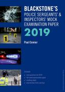 Cover of Blackstone's Police Sergeants & Inspectors Mock Examination Paper 2019