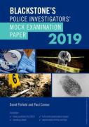 Cover of Blackstone's Police Investigators' Mock Examination Paper 2019
