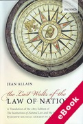Cover of The Last Waltz of the Law of Nations: A Translation of The 1803 Edition of de Rayneval's The Institutions of Natural Law and the Law of Nations (eBook)
