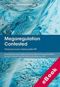 Cover of Megaregulation Contested: Global Economic Ordering after TPP (eBook)