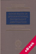 Cover of Good Faith in International Investment Arbitration (eBook)