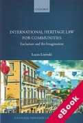 Cover of International Heritage Law for Communities: Exclusion and Re-Imagination (eBook)