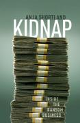 Cover of Kidnap: Inside the Ransom Business