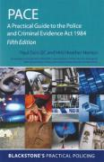 Cover of PACE: A Practical Guide to the Police and Criminal Evidence Act 1984