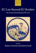 Cover of EU Law Beyond EU Borders: The Extraterritorial Reach of EU Law