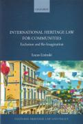 Cover of International Heritage Law for Communities: Exclusion and Re-Imagination