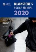 Cover of Blackstone's Police Manual 2020 Volume 1: Crime
