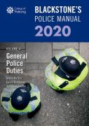 Cover of Blackstone's Police Manual 2020 Volume 4: General Police Duties