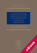 Cover of A Guide to General Principles of Law in International Investment Arbitration (eBook)