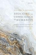 Cover of Shocking the Conscience of Humanity: Gravity and the Legitimacy of International Criminal Law