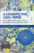 Cover of A Cosmopolitan Legal Order: Kant, Constitutional Justice, and the European Convention on Human Rights