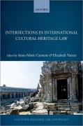Cover of Intersections in International Cultural Heritage Law