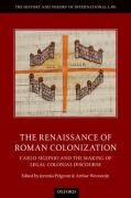 Cover of The Renaissance of Roman Colonization: Carlo Sigonio and the Making of Legal Colonial Discourse