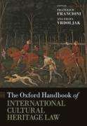 Cover of The Oxford Handbook of International Cultural Heritage Law