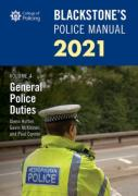 Cover of Blackstone's Police Manual 2021 Volume 4: General Police Duties