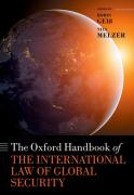 Cover of The Oxford Handbook of the International Law of Global Security