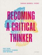 Cover of Becoming a Critical Thinker: For your university studies and beyond