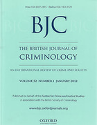 Cover of The British Journal of Criminology: An International Review of Crime and Society: Print Only