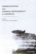 Cover of Criminalisation and Criminal Responsibility in Australia
